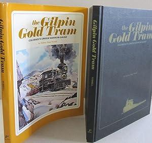The Gilpin Gold Tram: Colorado's Unique Narrow-Gauge: Mallory Hope Ferrell
