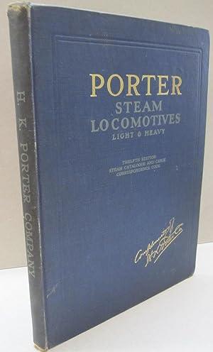 Porter Steam Locomotives Light & Heavy; Twelfth