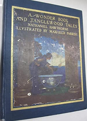 A Wonder Book and Tanglewood Tales for: Nathaniel Hawthorne