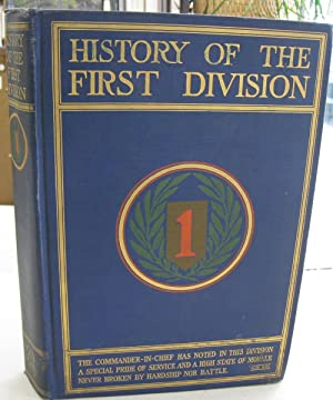 History of the First Division During the World War 1917-1919