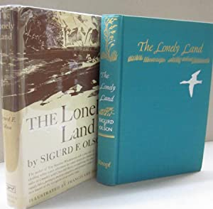 The Lonely Land: Olson,Sigurd F.