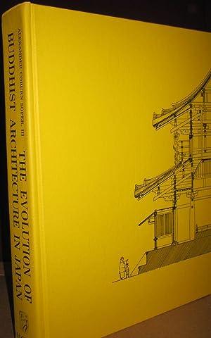 The Evolution of Buddhist Architecture in Japan.: Soper,Alexander Coburn.