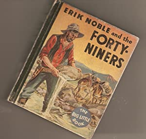 Erik Noble and the Forty-Niners.