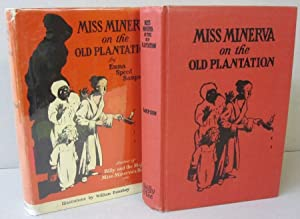 Miss Minerva on the Old Plantation: Emma Speed Sampson