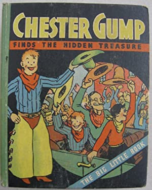 Chester Gump Finds the Hidden Treasure.