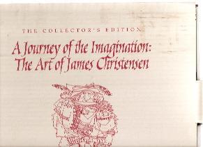 The Art of James Christensen; A Journey: Christensen, James as