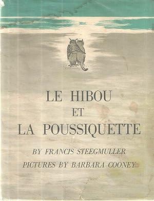 Le Hibou Et La Poussiquette: Steegmuller, Francis