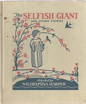 The Selfish Giant and Other Stories: Wilhelmina Harper
