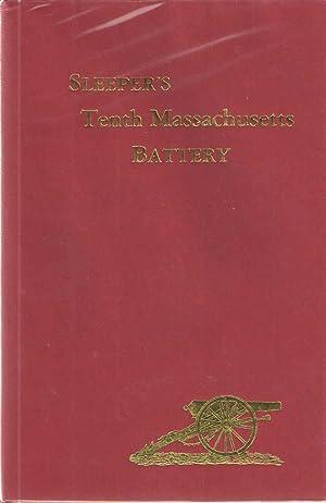 The History of the Tenth Massachusetts Battery: John D. Billings
