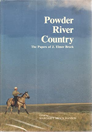 Powder River Country: The Papers of J.: Margaret Brock Hanson