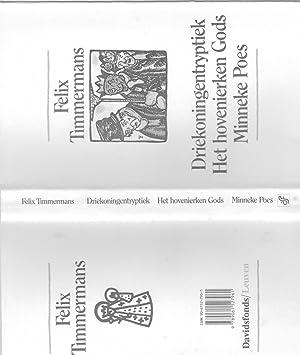 Driekoningentryptiek. Het Hovenierken Gods. Minneke Poes: Timmermans, Felix