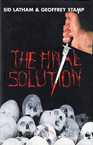 The Final Solution: Sid Latham; Geoffrey