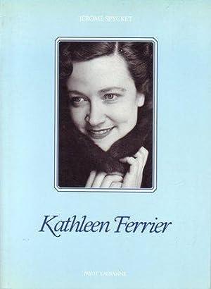Kathleen Ferrier: Spycket, Jerome
