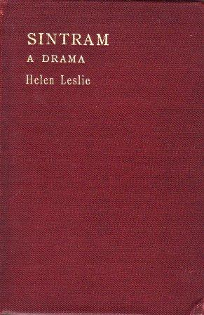 Sintram - A Drama: Founded upon the: Helen Leslie