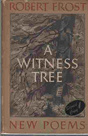 A Witness Tree (Author Signed): Frost, Robert
