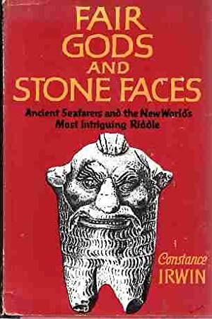 Fair Gods and Stone Faces Ancient Seafarers: Irwin, Constance
