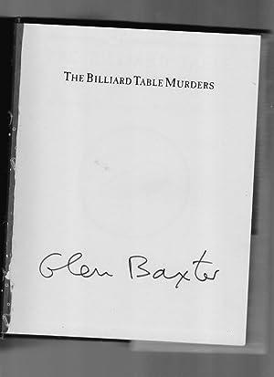 The Billiard Table Murders - a Gladys Babbington Morton Mystery: Glen Baxter