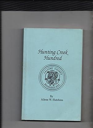 Hunting Creek Hundred: Ailene W Hutchins