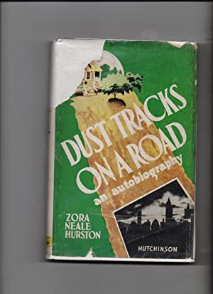 Dust Tracks On A Road - an autobiography: Zora Neale Hurston