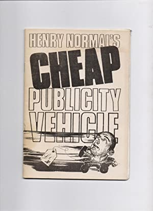 Henry Normal's Cheap Publicity Vehicle: Henry Normal