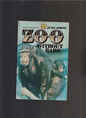 Zoo Without Bars - the story of Chester Zoo and its founder George Saul Mottershead: June Johns