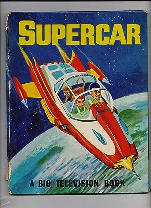 Supercar -A Big Televsion Book: George Sherman
