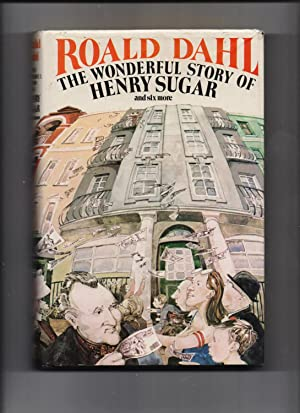 The Wonderful Story Of Henry Sugar -: Roald Dahl