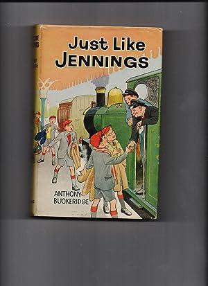 Just Like Jennings: Anthony Buckeridge