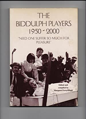 "The Biddulph Players 1950-2000 - ""need one suffer so much for pleasure"": Margaret ..."