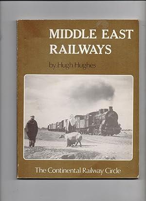 Middle East Railways: Hugh Hughes