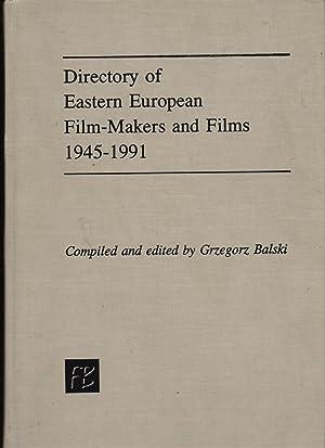 Directory Of Eastern European Film-Makers And Films, 1945-1991: Grzegorz Balski (ed)
