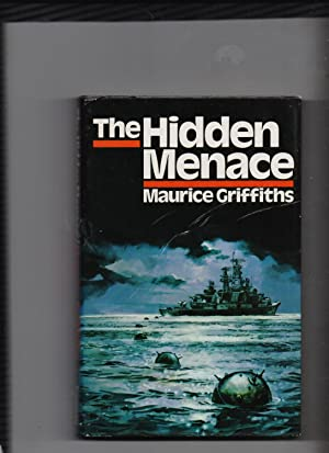 The Hidden Menace: Maurice Griffiths