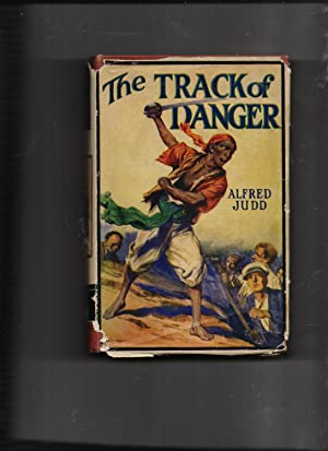 The Track Of Danger - Major Brand, his son Dick, and stalwart O'Flannel in new adventures all ...