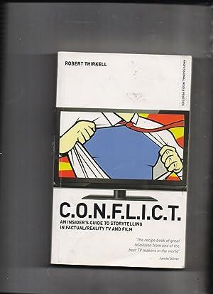 C.O.N.F.L.I.C.T - an insider's guide to storytelling: Robert Thirkell