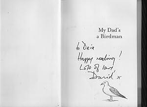 My Dad's A Birdman: David Almond
