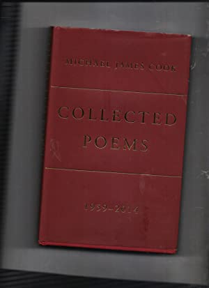 Collected Poems 1959-2014: Michael James Cook