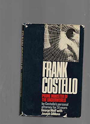 Frank Costello - prime minister of the: George Wolf, with