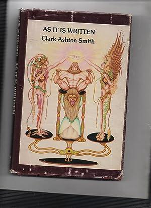 As It Is Written: Clark Ashton Smith
