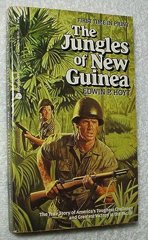 Jungles of New Guinea: Hoyt, Edwin P.