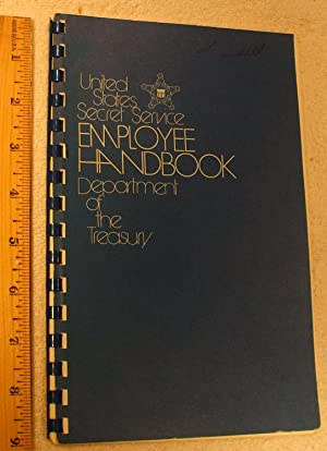 United States Secret Service Employee Handbook