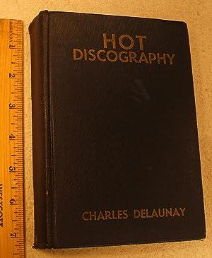 Hot Discography; 1938 Edition: Delaunay, Charles