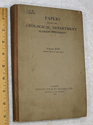 Papers From The Geological Department, Glasgow University; Volume XVII