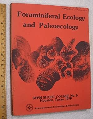 Foraminiferal Ecology and Paleoecology; SEPM Short Course: Lipps, Berger, Buzas,Douglas,
