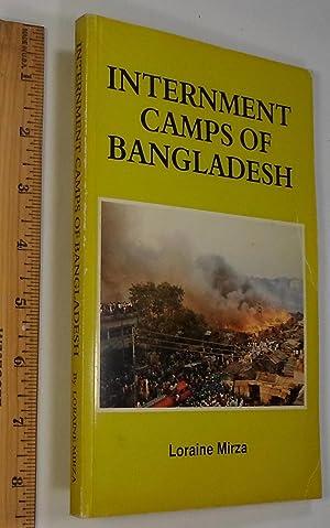 Internment Camps of Bangladesh: Loraine Mirza