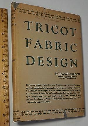 Tricot Fabric Design: Thomas H. Johnson