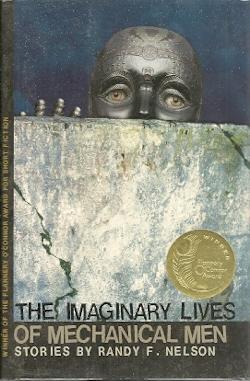 The Imaginary Lives of Mechanical Men: Nelson, Randy F.