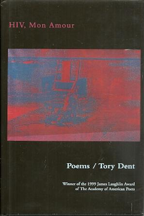 HIV, Mon Amour: Poems: Dent, Tory