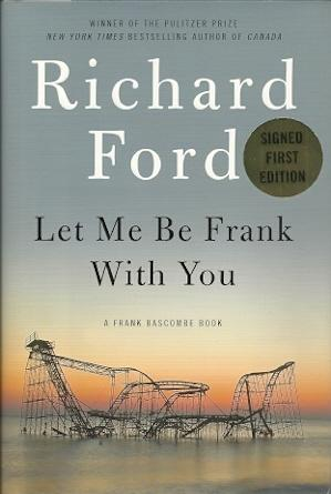 Let Me Be Frank With You: Ford, Richard