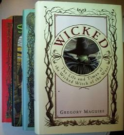 WICKED (Complete SIGNED Set) Includes SON OF: Maguire, Gregory