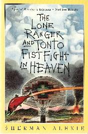 The Lone Ranger and Tonto Fistfight in Heaven Quotes